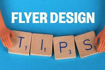 FLYER design tips